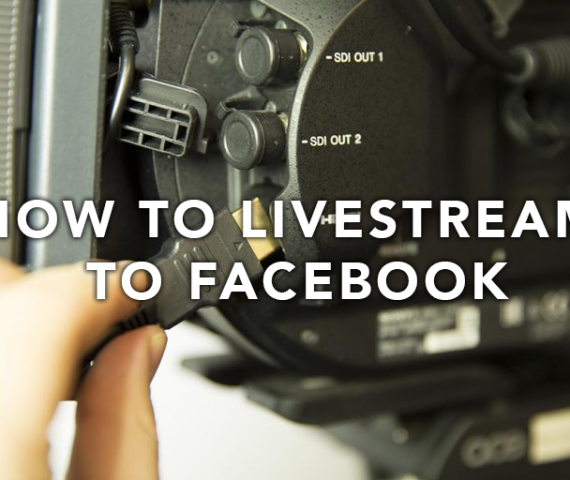 How to live stream to facebook