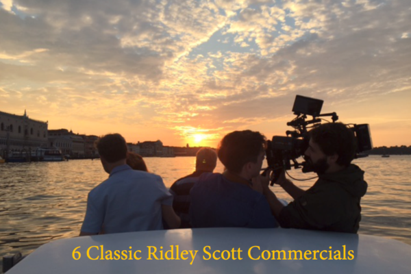 People filming ona boat at sunset and on-screen text reading 6 classic ridley scott commercials