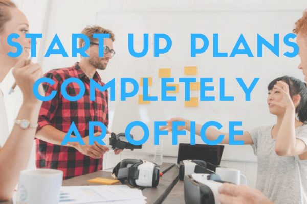 Startup Plans Completely AR Office