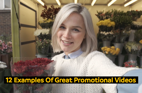 Young woman smiling with flowers and on-sceen text reading 12 Examples Of Great Promotional Videos