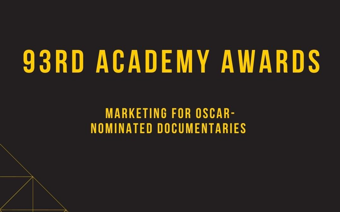 Marketing for Oscar-Nominated Documentaries 2021